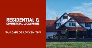 Residential Locksmith In San Carlos | Locksmith For Home
