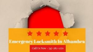 Emergency Locksmith In Alhambra | Locksmith Alhambra