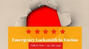 Emergency Locksmith In Encino | Locksmith Encino